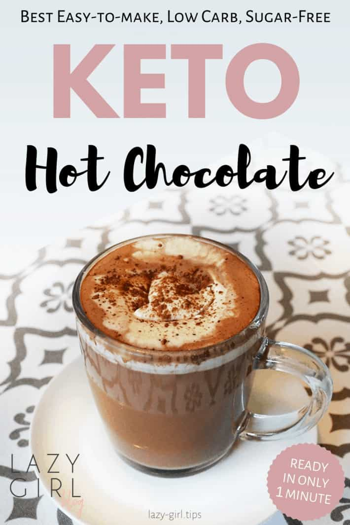 Best Keto Sugar-Free Hot Chocolate – Super Easy To Make And Ready In 1 Minute